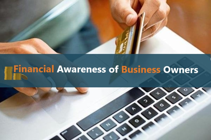 Financial Awareness Of Business Owners