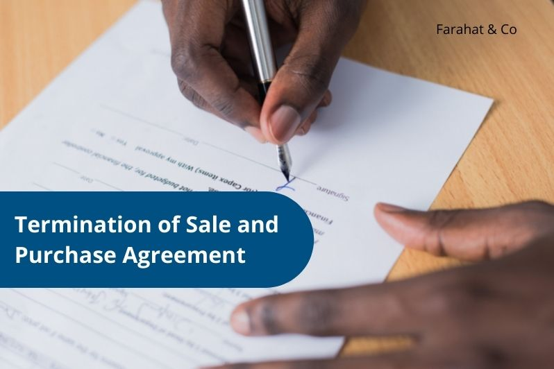 Termination of Sale and Purchase Agreement