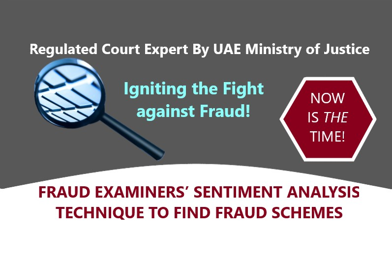 FRAUD EXAMINERS' SENTIMENT ANALYSIS TECHNIQUE TO FIND FRAUD SCHEMES