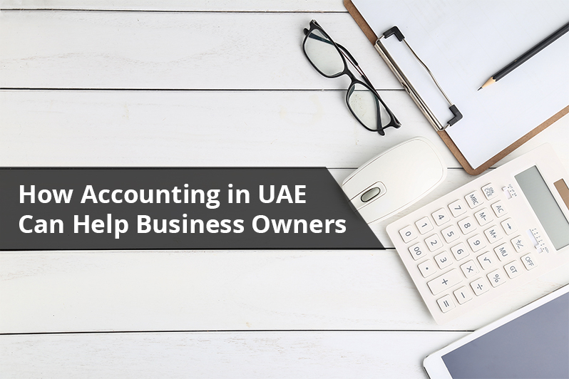 Accounting in UAE for Business Owners