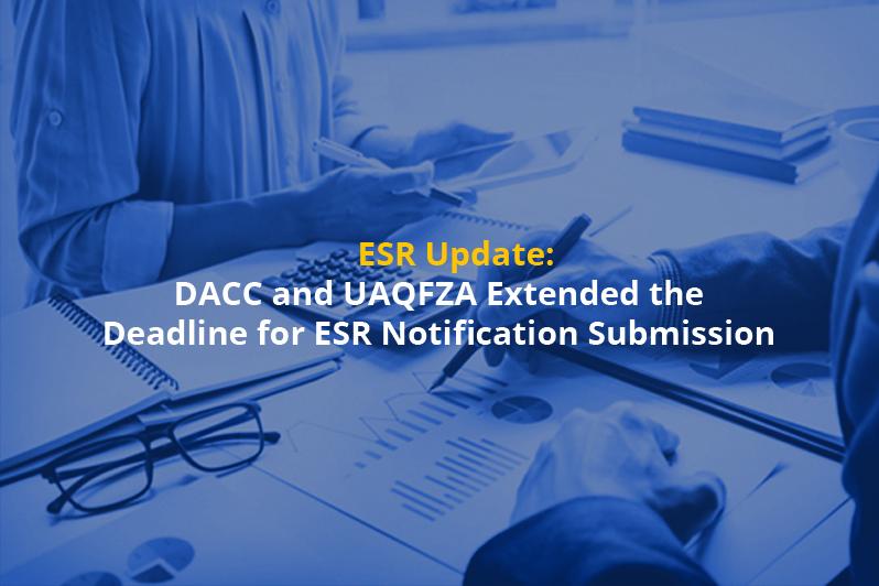 Economic Substance Regulation in UAE (ESR) notification filing new deadline