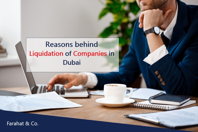 Reasons behind the liquidation of companies in Dubai