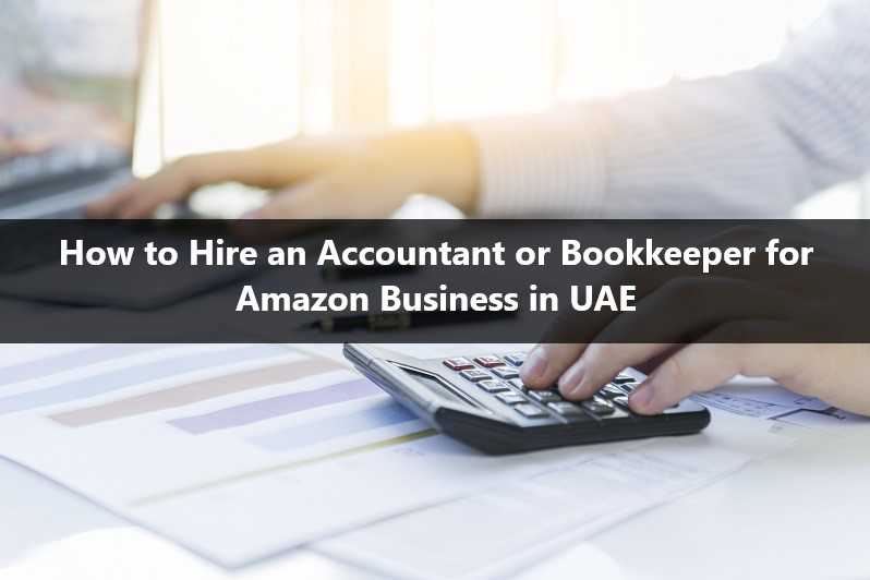 Amazon accountant or bookkeeper in UAE