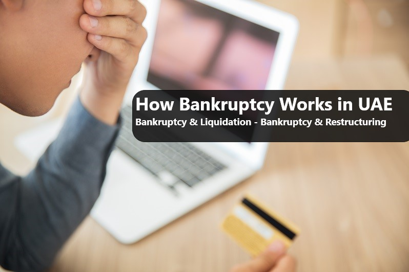 how bankruptcy works in UAE
