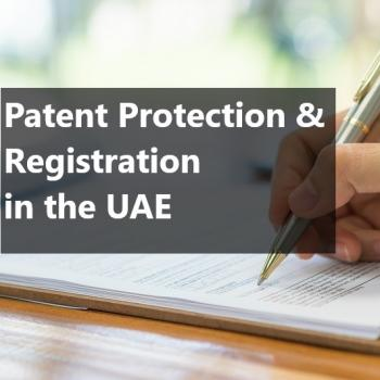 How patents are registered and protected in the UAE