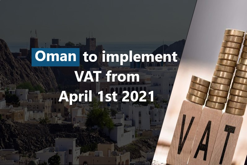 Oman to implement VAT from April 1st 2021