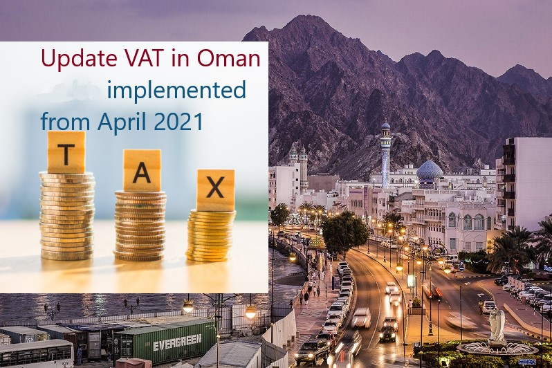 Update VAT in Oman-implemented from April 16,2021
