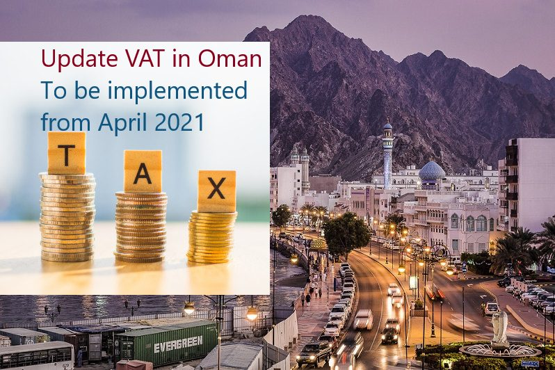 Update for VAT in Oman to be implemented from April 2021