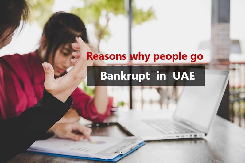 Reasons why people go Bankrupt in UAE