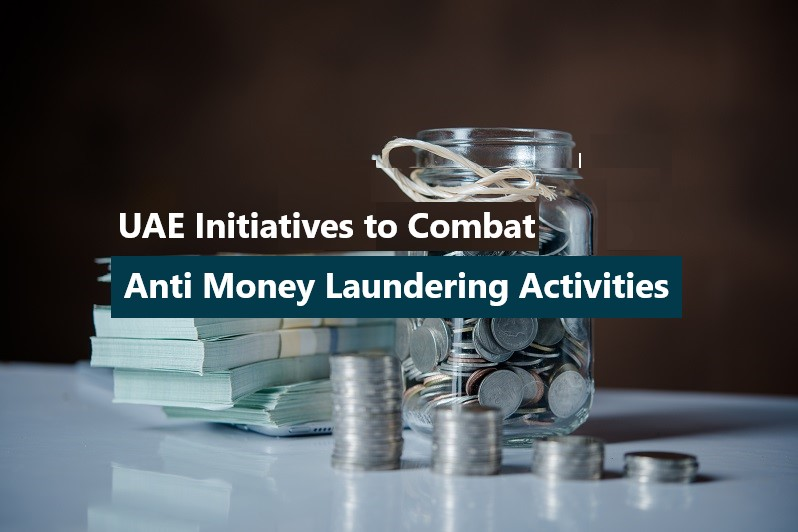 UAE Initiatives to Combat Anti Money Laundering Activities