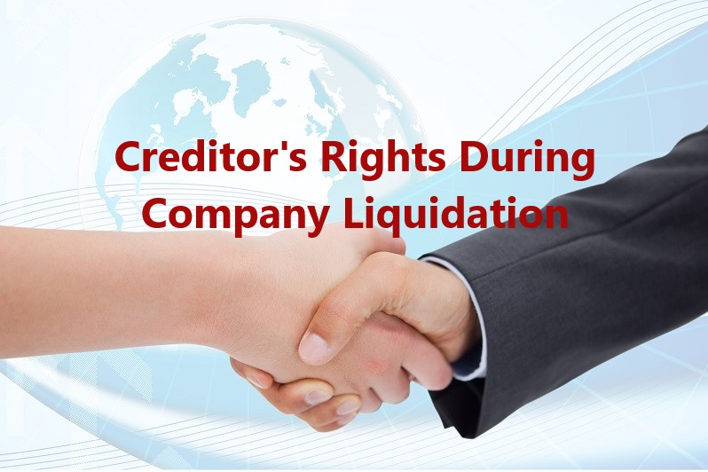 The Rights Of Creditors During Liquidation