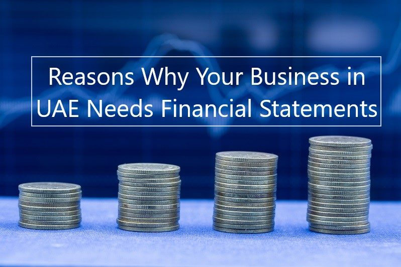 Reasons why you need financial statement for your business