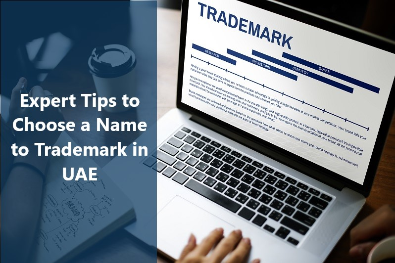 Expert Tips to Choose a business Name to Trademark in UAE