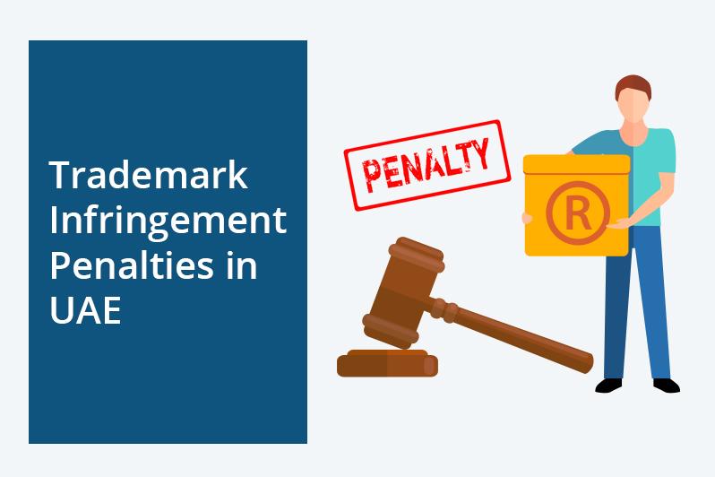 Trademark Infringement Penalties in UAE
