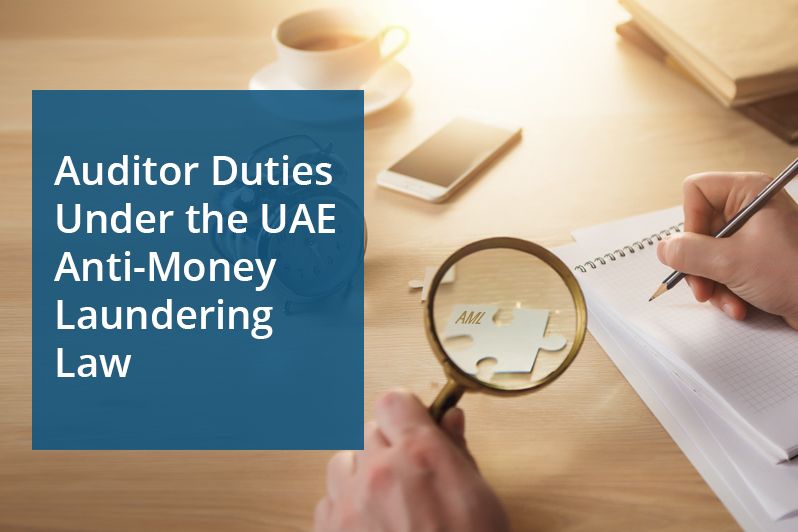 Auditor Duties Under the UAE Anti- Money Laundering Law