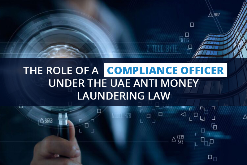 The Role of a Compliance Officer under the UAE AML Law