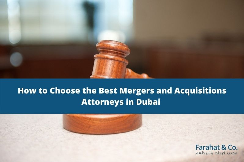 Best Mergers and Acquisitions Attorneys in Dubai