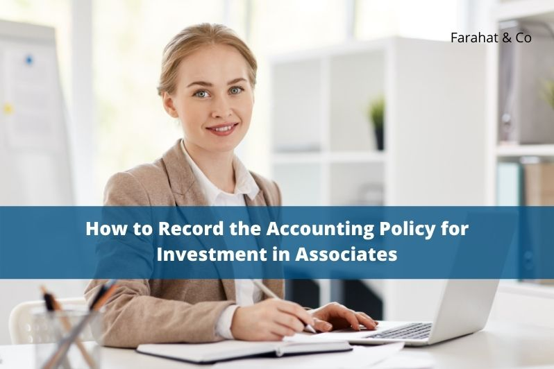 Accounting Policy for Investment in Associates